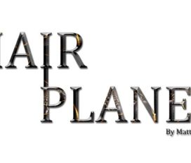 Hairplanes