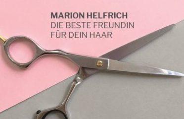 Marion Helfrich – die beste Freundin für Dein Haar